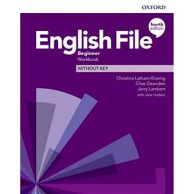 English File Fourth Edition Beginner Workbook without key 2019